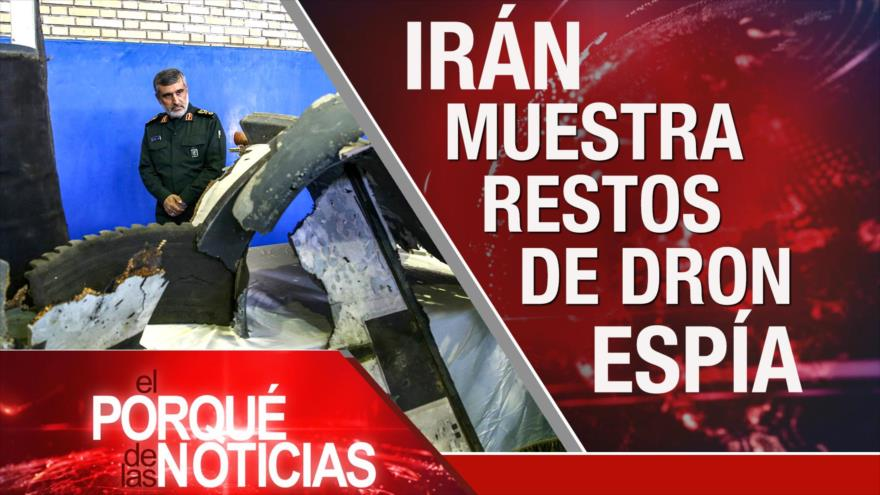 El Porqué de las Noticias: Dron estadounidense derribado. Visita de Bachelet a Venezuela. Lucha contra el narcotráfico en México