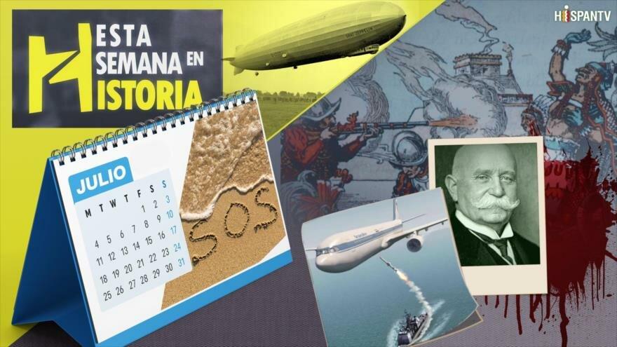 Esta Semana en la Historia: Julio 01-07