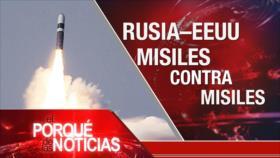 El Porqué de las Noticias: Medida rusa ante unilateralismo de EEUU
