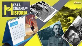 Esta Semana en la Historia: Julio 13-19