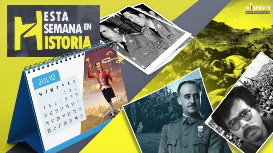 Esta Semana en la Historia: Julio 15-21