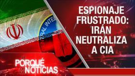 El Porqué de las Noticias: Petrolero británico. EEUU espía a Irán. Ricardo Rosselló