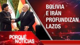 El Porqué de las Noticias: Zarif en Bolivia. Investidura en España. Nuevo premier británico