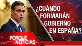 El Porqué de las Noticias: ¿Cuando formarán Gobierno en España?