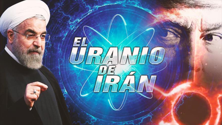 Detrás de la Razón: Irán se reporta listo para enriquecer más uranio ¿Qué hará Trump y EEUU?