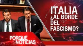 El Porqué de las Noticias: Terrorismo en Idlib. Fascismo en Italia. Crisis económica en Argentina