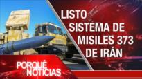 El Porqué de las Noticias: Sistema antiaéreo iraní. Acuerdo de Brexit. Argentina en default