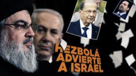 Detrás de la Razón: Declaración de guerra; Israel tienta a El Líbano