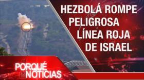 El Porqué de las Noticias: Ataque de represalia de Hezbolá. Pacto nuclear de Irán. Johnson y el Brexit