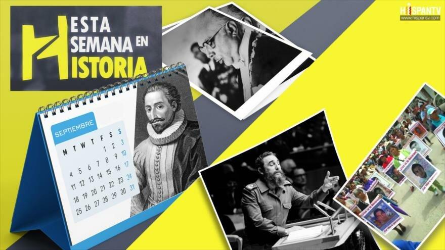 Esta Semana en la Historia: Derrocamiento de Juan Bosch, Fidel Castro por primera vez en la ONU, Ayotzinapa, un caso abierto, Nace Miguel de Cervantes
