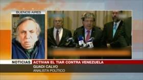 Calvo: Activar el TIAR contra Venezuela es una medida hipócrita