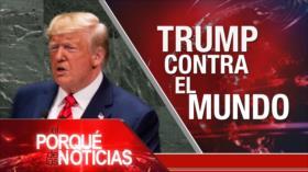 El Porqué de las Noticias: Sanciones antiraníes. Trump contra el mundo en ONU. Nuevo revés para Johnson