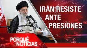 El Porqué de las Noticias: Irán: bajo sanciones no hay diálogos. Crece la tensión entre China y Estados Unidos. Venezuela y Cuba denuncian política hostil de Washington