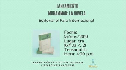 """""""Muhammad"""", novela del profeta del Islam, se lanzará en Colombia"""