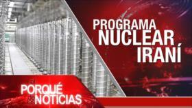 El Porqué de las Noticias: Programa de energía nuclear iraní. Bloqueo de EEUU contra Cuba. Estallido social en Chile