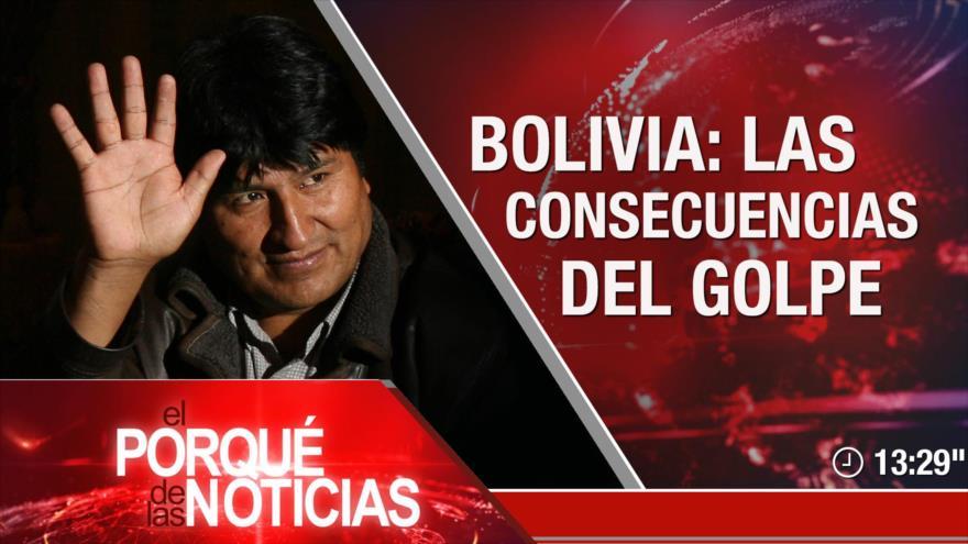 El Porqué de las Noticias: Golpe de Estado en Bolivia. Elecciones en España. Lucha anti corrupción en El Líbano