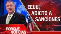 El Porqué de las Noticias: Sanciones de EEUU contar Irán. Masacres en Bolivia. Polémica reforma de pensiones en Francia