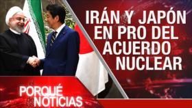 El Porqué de las Noticias: Lazos Irán-Japón. Brexit. Sanciones contra Cuba