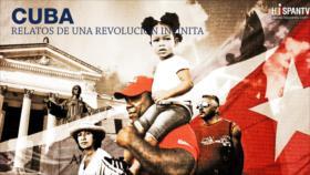 Cuba, relatos de una Revolución infinita