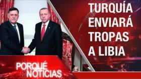El Porqué de las Noticias: Turquía enviará tropas a Libia. Huelga en Francia. Morales critica políticas del gobierno de facto de Bolivia