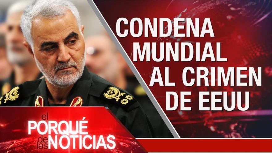 El Porqué de las Noticias: Washington asesina al teniente general Soleimani