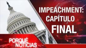 """El Porqué de las Noticias: No al """"acuerdo del siglo"""". Planes desestabilizadores contra Venezuela. Impeachment a Trump"""