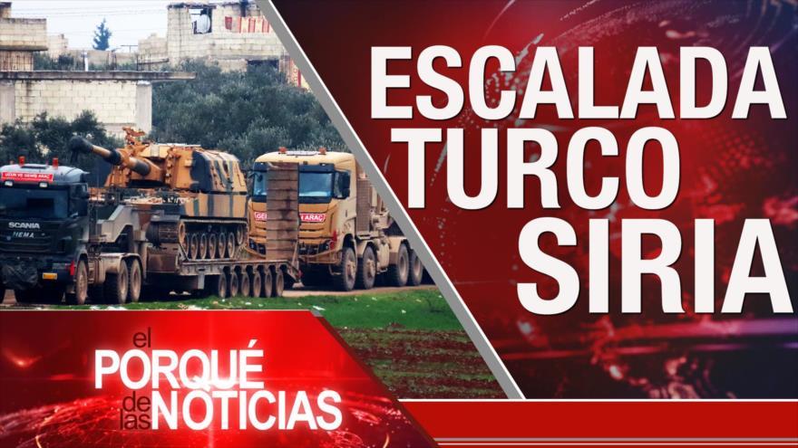 Porqué de las Noticias: Escalada de tensión Turquía-Siria. Colombia entre paz y guerra. Apoyo a Maduro, rechazo a Guaidó