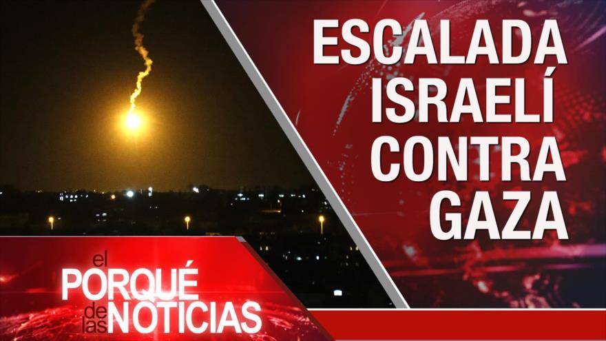 El Porqué de las Noticias: Sanciones contra Irán. Israel ataca Gaza. Conflicto en Idlib