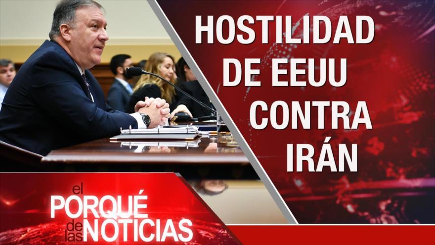 El Porqué de las Noticias: Hostilidad de EEUU contra Irán. Tensión Rusia-Turquía. Coronavirus