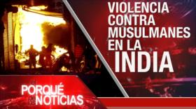El Porqué de las Noticias: Tensión Siria-Turquía. Violencia contra musulmanes en La India. Guerra Fría