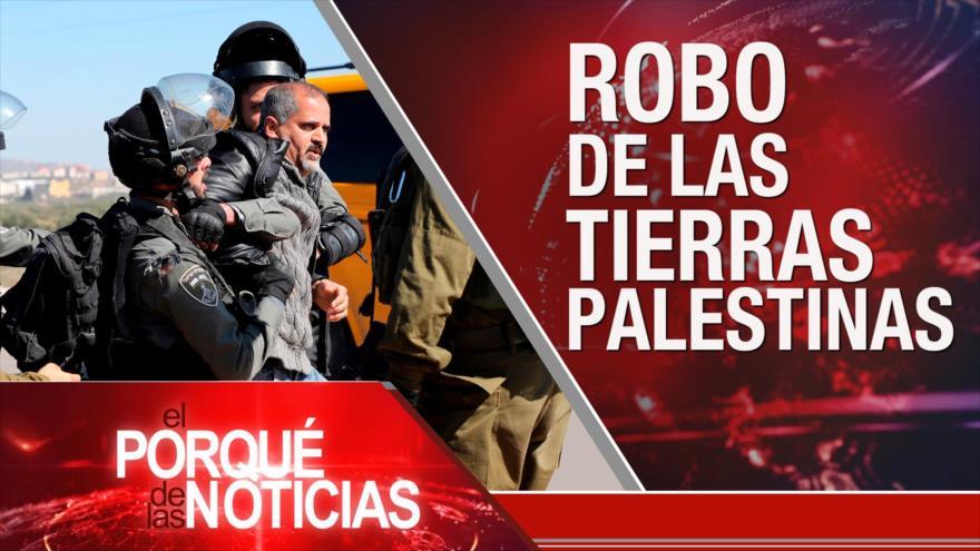 El Porqué de las Noticias: Robo de las tierras palestinas. Conflicto sirio. Estallido social en Chile