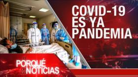 El Porqué de las Noticias: COVID-19 en el mundo. Crímenes israelíes. Estallido social en Chile