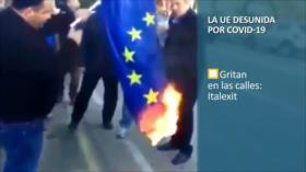 PoliMedios: Italexit; la UE desunida por COVID-19