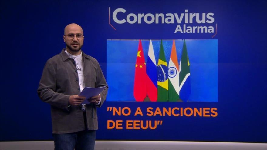 Coronavirus Alarma: BRICS pide levantar las sanciones de EEUU para enfrentar Covid-19
