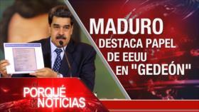 El Porqué de las Noticias: Venezuela: Invasión frustrada. Advertencia a EEUU. Anexión ilegal de Cisjordania