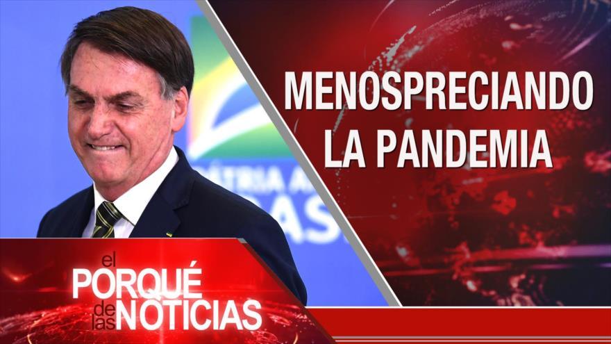 El Porqué de las Noticias: Golpe en Venezuela. COVID-19 en Brasil. Nueva medida inhumana de Israel
