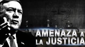 Detrás de la Razón: Corte Penal Internacional es amenazada por Pompeo si sigue investigando a Israel