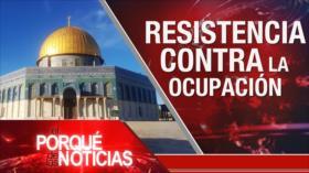 El Porqué de las Noticias: Apoyo a Palestina. Acuerdos con Israel y EEUU. Interferencia de EEUU