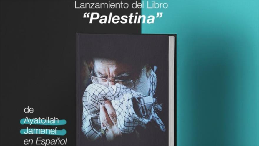 """El Libro """"Palestina"""", escrito por el líder de irán, el ayatolá Seyed Ali Jamenei."""