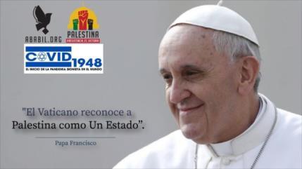 Papa Francisco: El Vaticano reconoce a Palestina como un Estado
