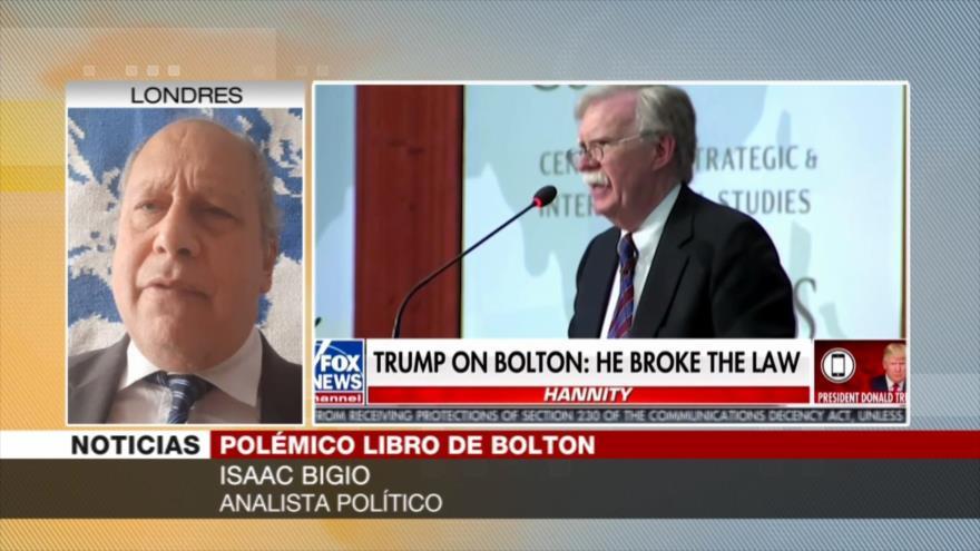 Bigio: Libro de Bolton va a explotar en la cara de Trump | HISPANTV