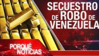 El Porqué de las Noticias: Plan anexionista de Israel. Oro de Venezuela. Ley de Autonomía de Hong Kong