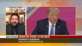 Quesada: Crisis de COVID-19 debilitará a Trump de cara a comicios