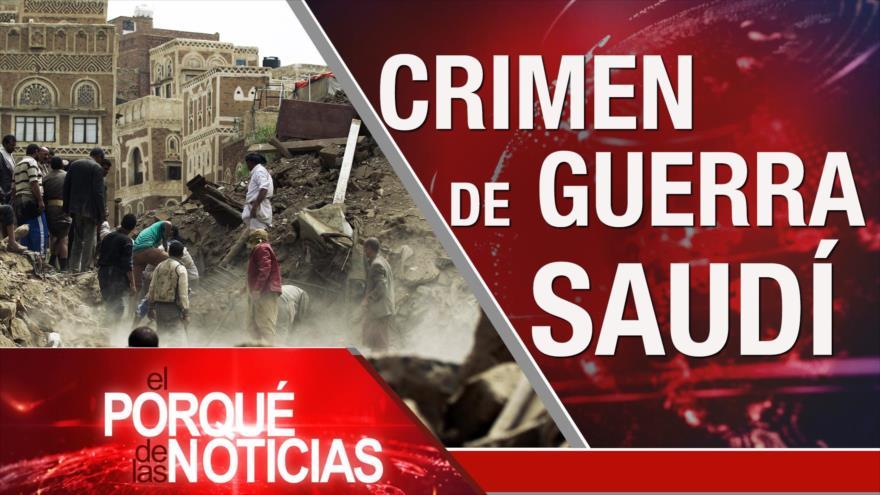 El Porqué de las Noticias: Acuerdo nuclear. Crímenes contra yemeníes. Venezuela rechaza informe de la ONU