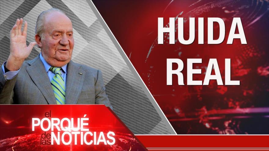 El Porqué de las Noticias: Rey emérito abandona España. Lazos Irán-Venezuela. Robo de petróleo sirio