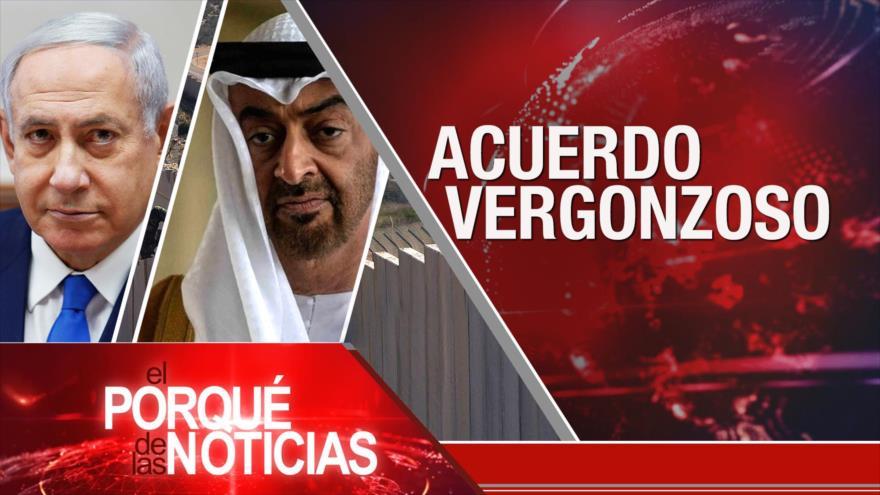 El Porqué de las Noticias: Pacto entre Israel y Emiratos. Arresto de Uribe. Aniversario de natalicio de Fidel