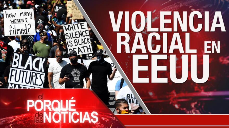 El Porqué de las Noticias: Racismo en EEUU. Tensión Turquía-Grecia. Reforma en Argentina