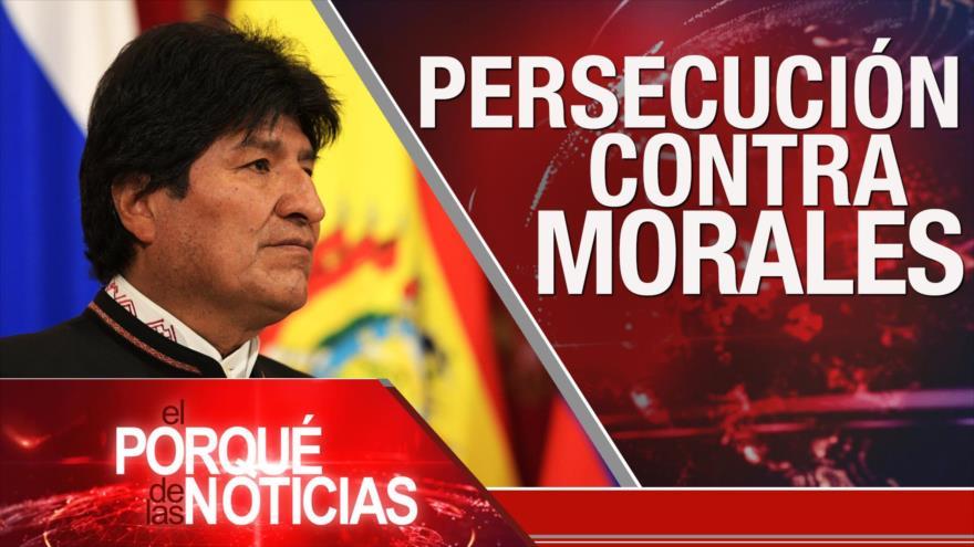 """El Porqué de las Noticias: """"Acuerdo de traición"""". Batalla electoral en EEUU. Persecución contra Morales"""