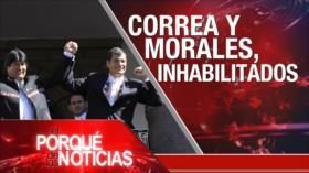 El Porqué de las Noticias: Lazos Irán-Turquía. Correa y Morales inhabilitados. Comicios en EEUU