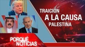 El Porqué de las Noticias: Normalización de relaciones Israel-Baréin. Atentados del 11 de septiembre. Abuso de poder en Bolivia